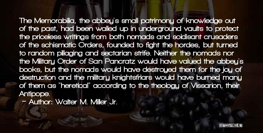 Military Orders Quotes By Walter M. Miller Jr.