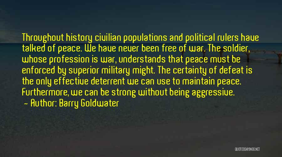 Military Profession Quotes By Barry Goldwater