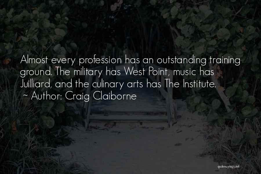 Military Profession Quotes By Craig Claiborne