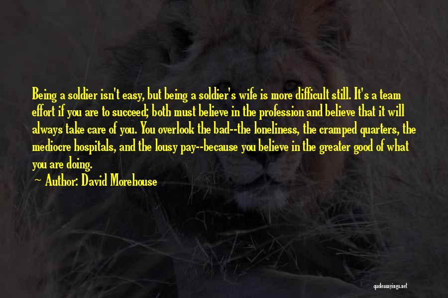 Military Profession Quotes By David Morehouse