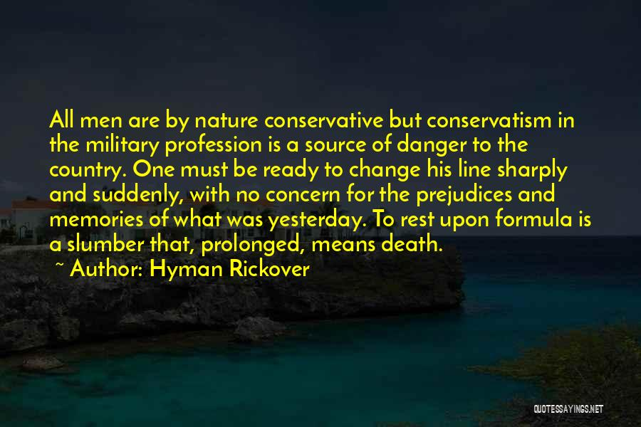 Military Profession Quotes By Hyman Rickover