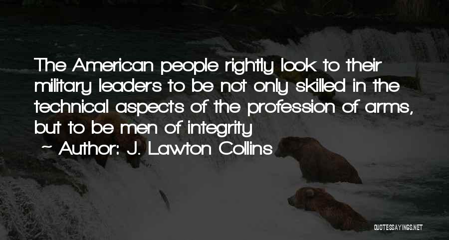 Military Profession Quotes By J. Lawton Collins