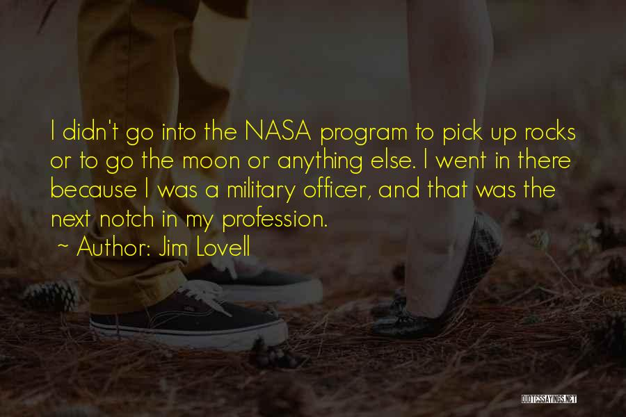 Military Profession Quotes By Jim Lovell