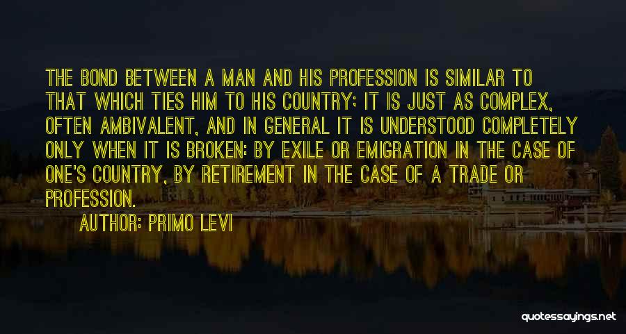 Military Profession Quotes By Primo Levi