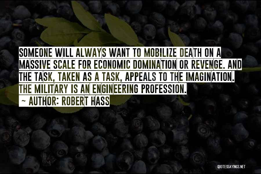 Military Profession Quotes By Robert Hass