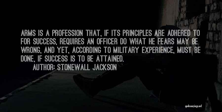 Military Profession Quotes By Stonewall Jackson