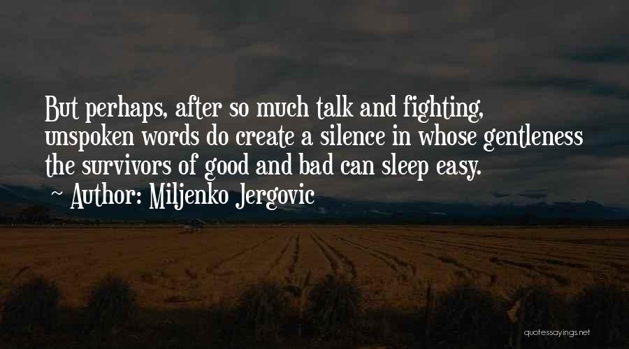 Miljenko Jergovic Quotes 1521168