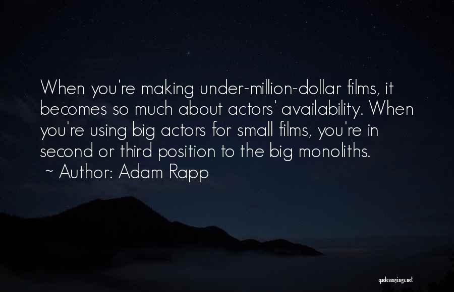 Million Dollar Quotes By Adam Rapp