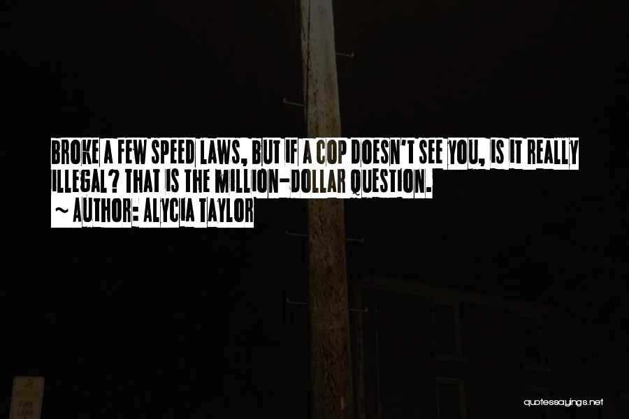 Million Dollar Quotes By Alycia Taylor