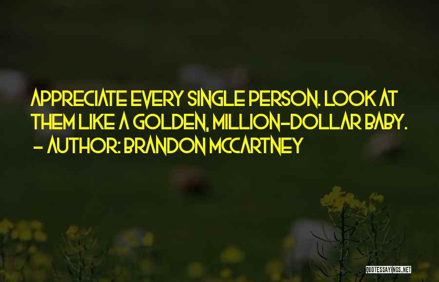 Million Dollar Quotes By Brandon McCartney