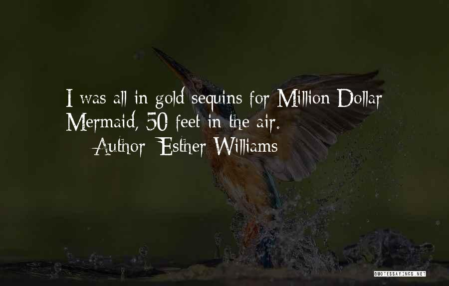 Million Dollar Quotes By Esther Williams