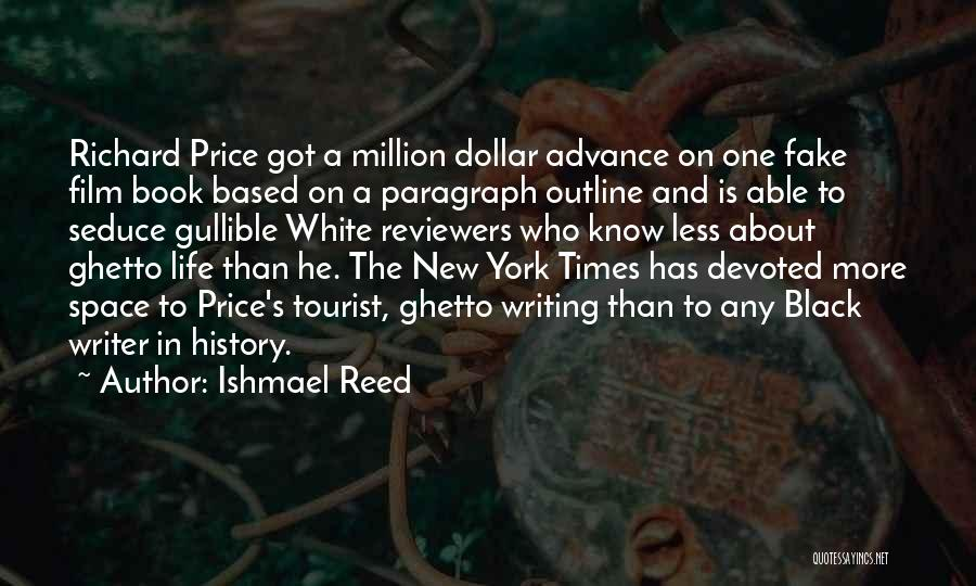 Million Dollar Quotes By Ishmael Reed