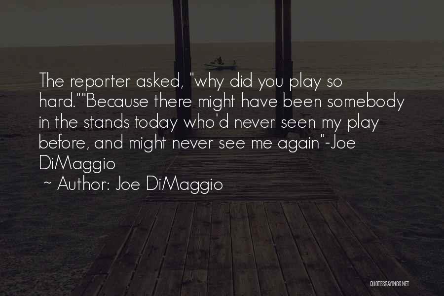 Million Dollar Quotes By Joe DiMaggio