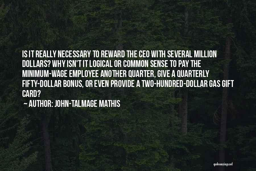 Million Dollar Quotes By John-Talmage Mathis