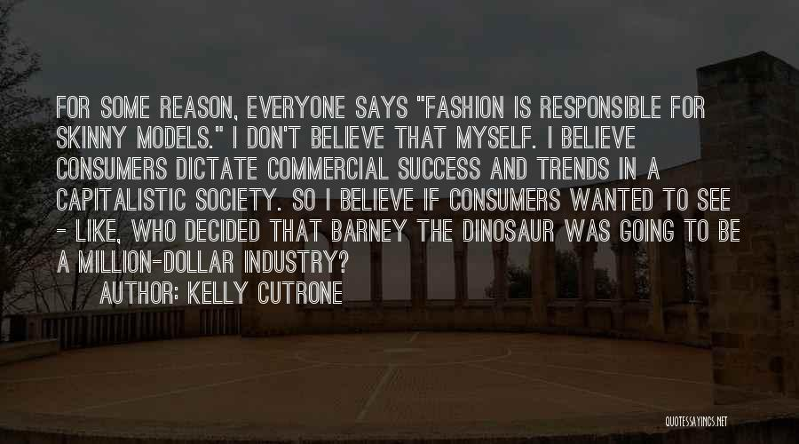 Million Dollar Quotes By Kelly Cutrone