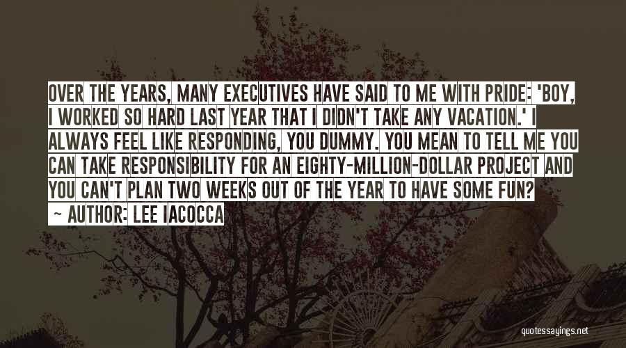 Million Dollar Quotes By Lee Iacocca