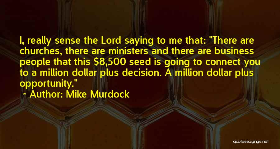 Million Dollar Quotes By Mike Murdock