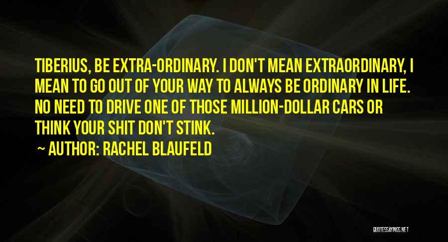 Million Dollar Quotes By Rachel Blaufeld