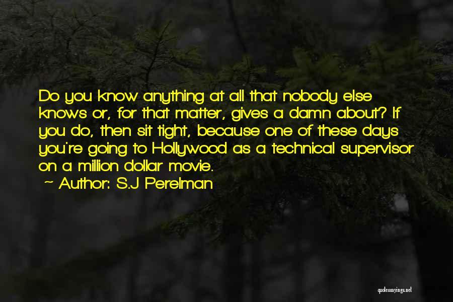 Million Dollar Quotes By S.J Perelman