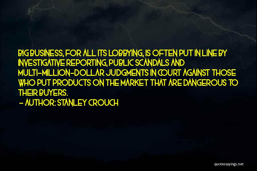 Million Dollar Quotes By Stanley Crouch