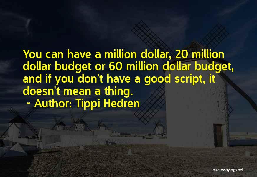 Million Dollar Quotes By Tippi Hedren