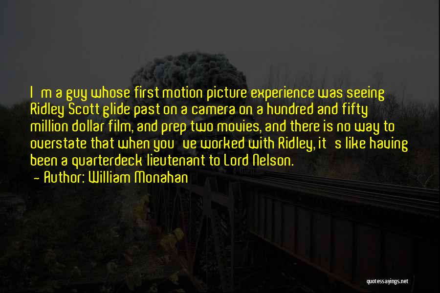 Million Dollar Quotes By William Monahan