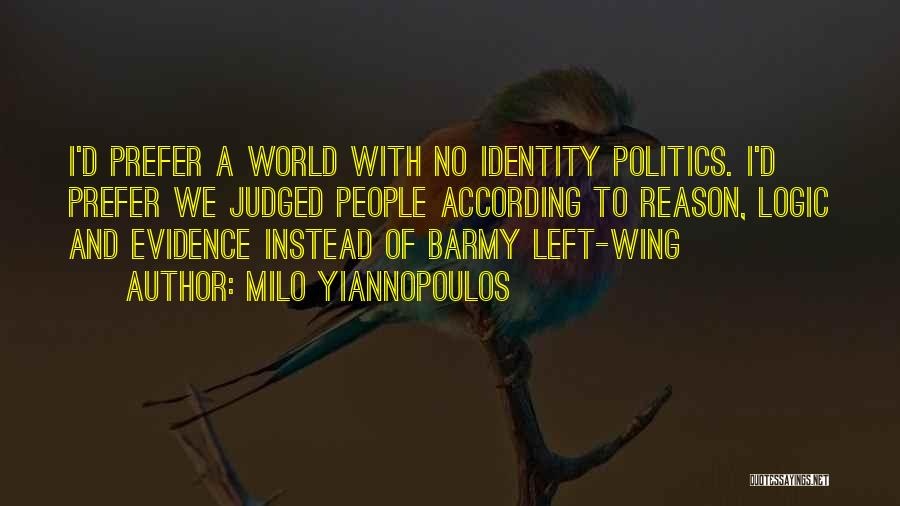 Milo Yiannopoulos Quotes 1783793