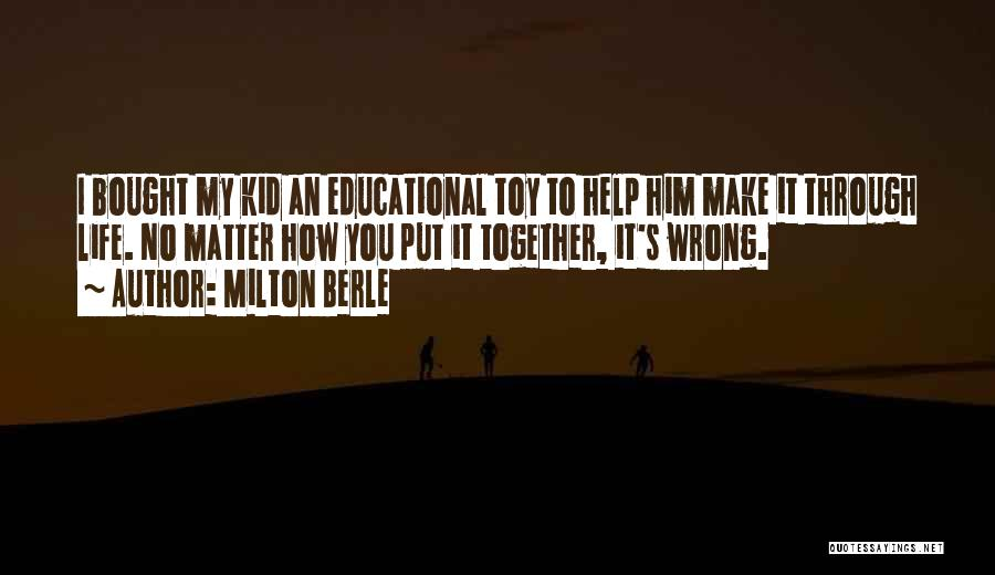 Milton Berle Quotes 1285522