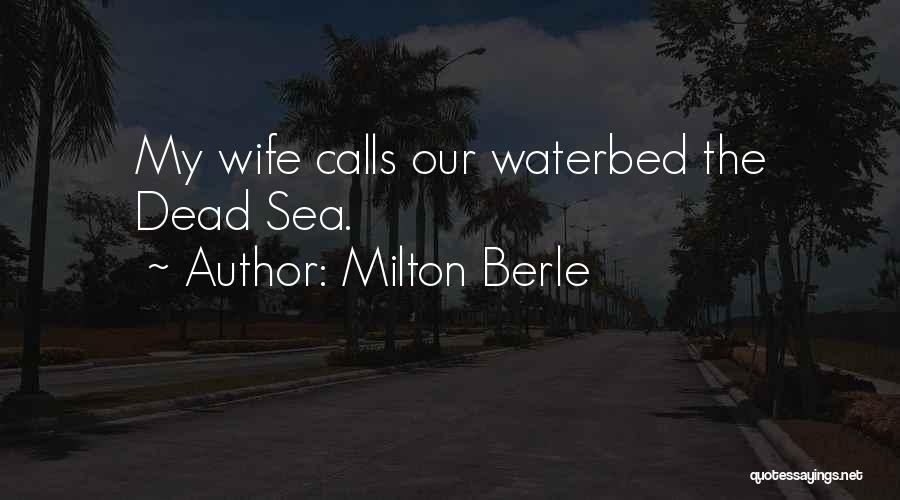 Milton Berle Quotes 1407176