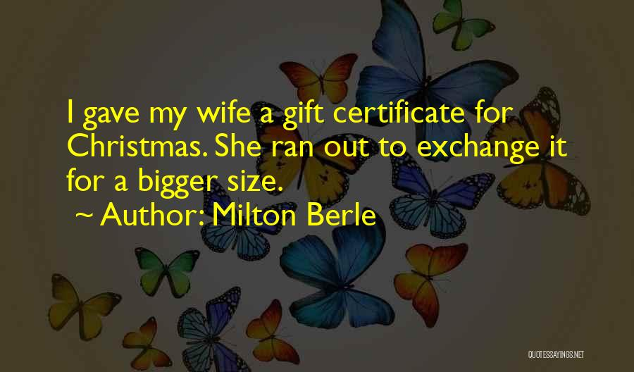 Milton Berle Quotes 1431415