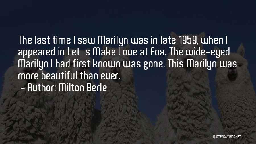 Milton Berle Quotes 1440600