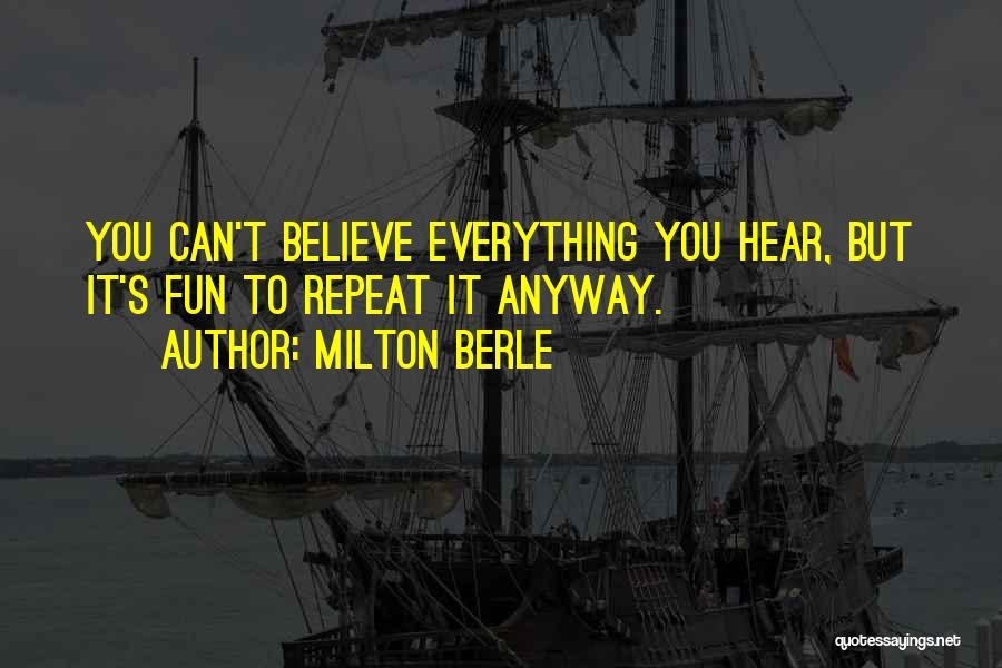 Milton Berle Quotes 1486183