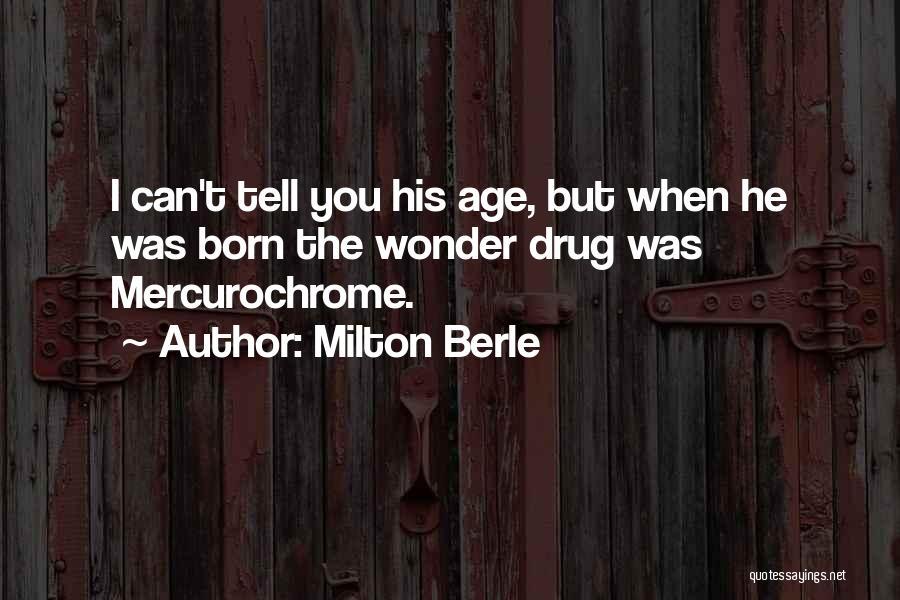 Milton Berle Quotes 1628568