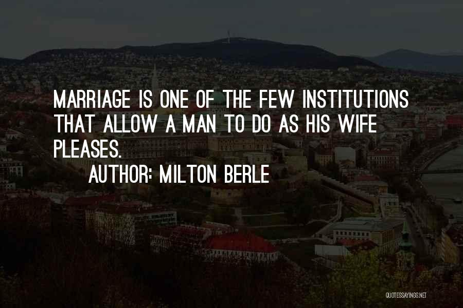 Milton Berle Quotes 1648636
