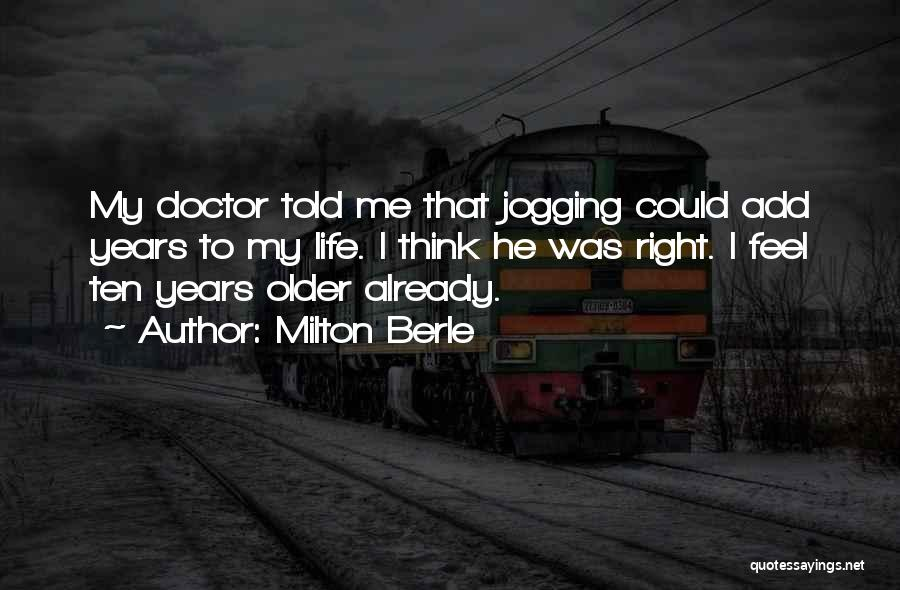 Milton Berle Quotes 1811354