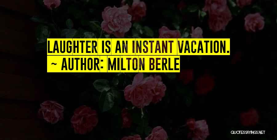Milton Berle Quotes 1835517