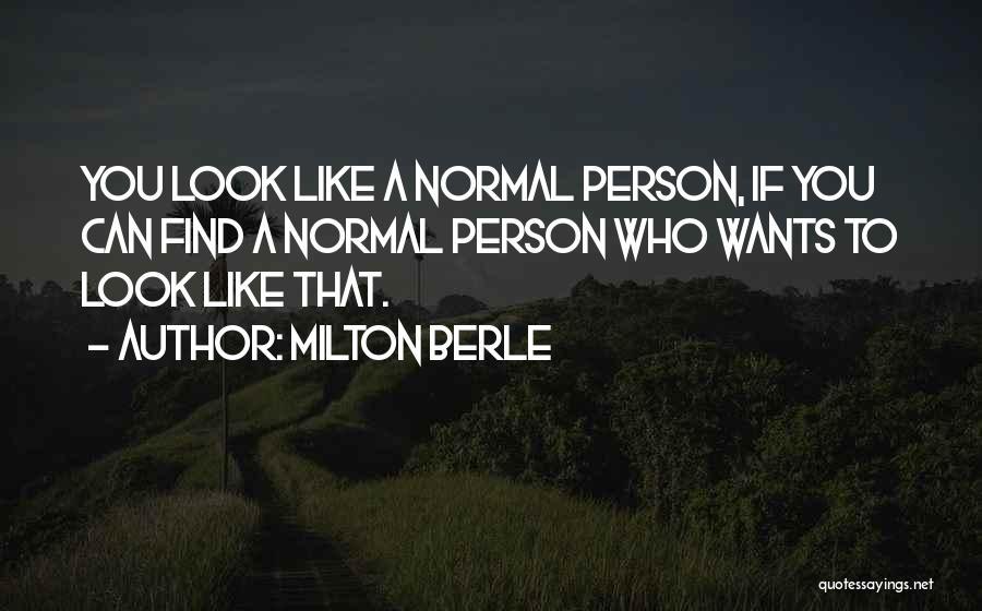 Milton Berle Quotes 1927756