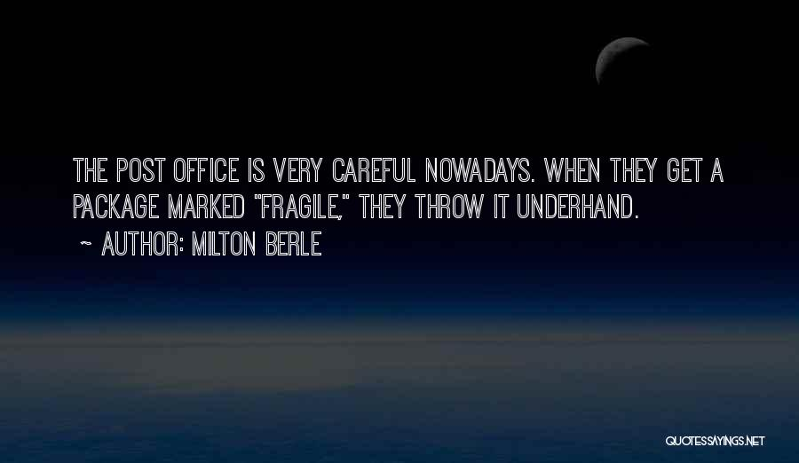 Milton Berle Quotes 1965308