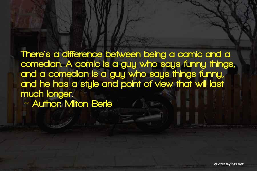 Milton Berle Quotes 2105363