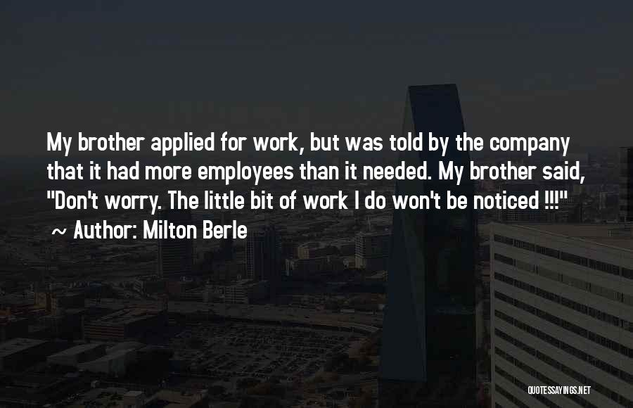 Milton Berle Quotes 216326