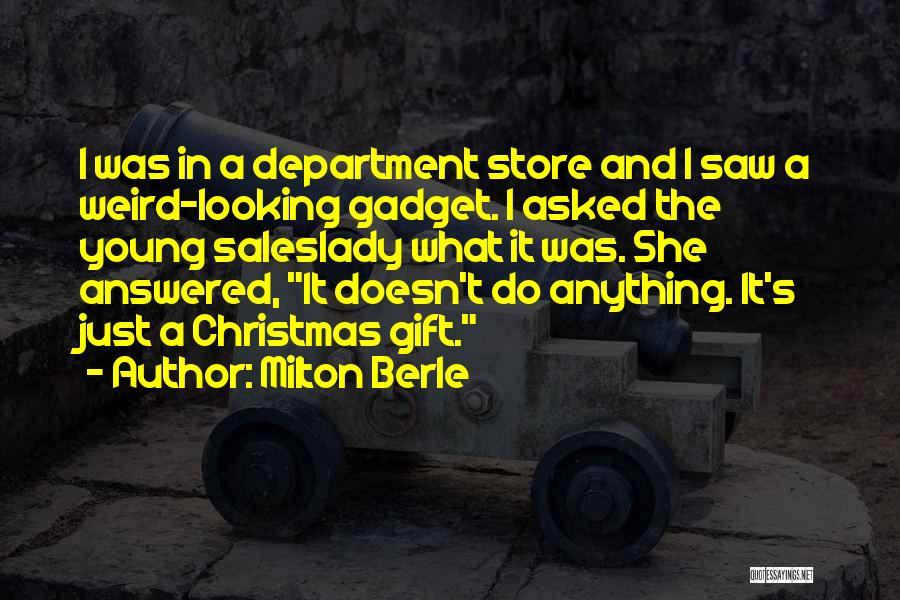 Milton Berle Quotes 2198355
