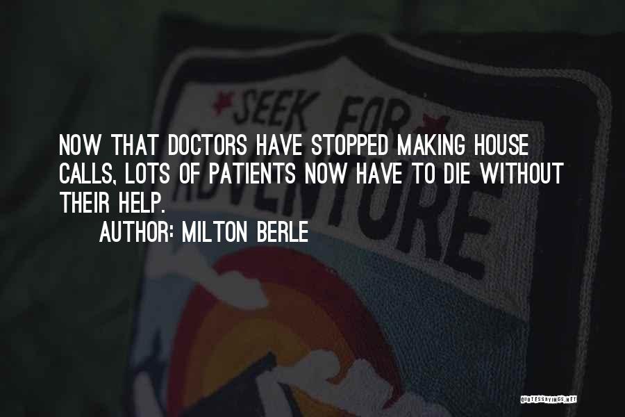 Milton Berle Quotes 2270132