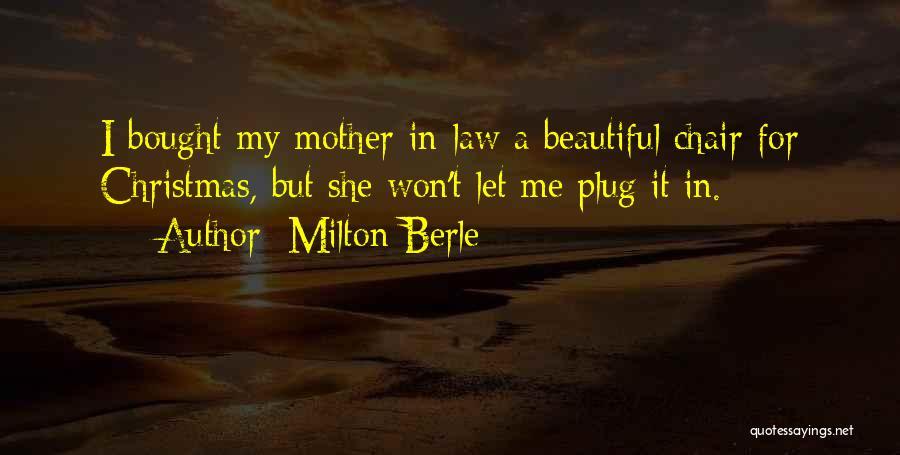 Milton Berle Quotes 253825