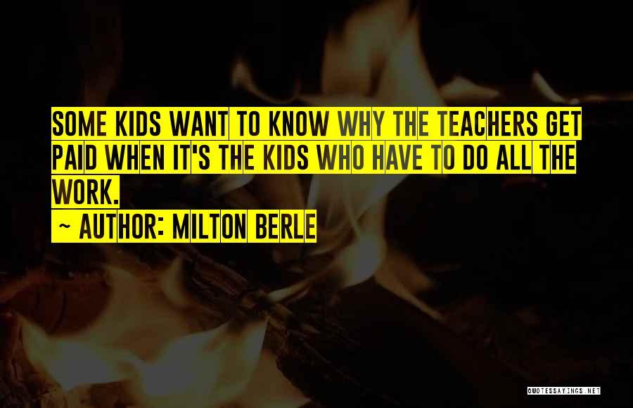 Milton Berle Quotes 294881