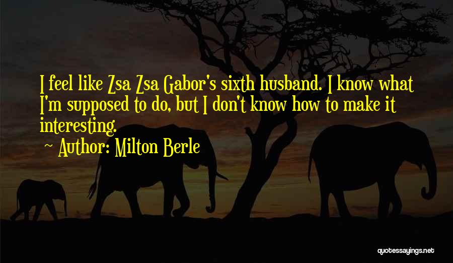 Milton Berle Quotes 346275