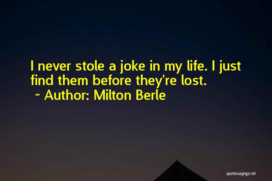 Milton Berle Quotes 478261