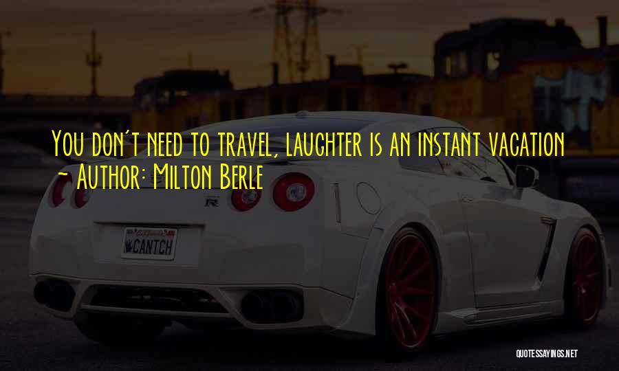 Milton Berle Quotes 520797