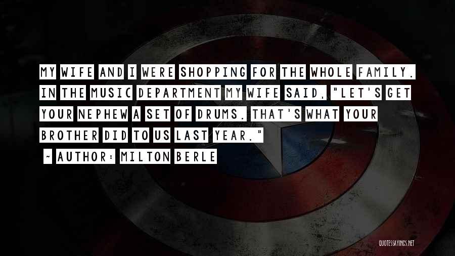Milton Berle Quotes 539062