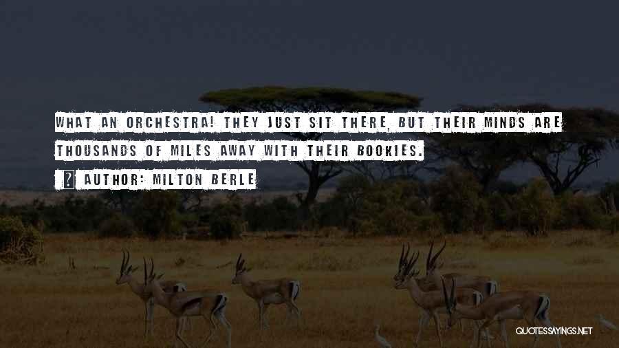 Milton Berle Quotes 651908