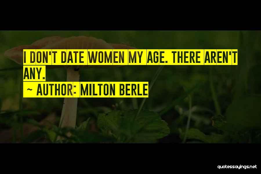Milton Berle Quotes 820407